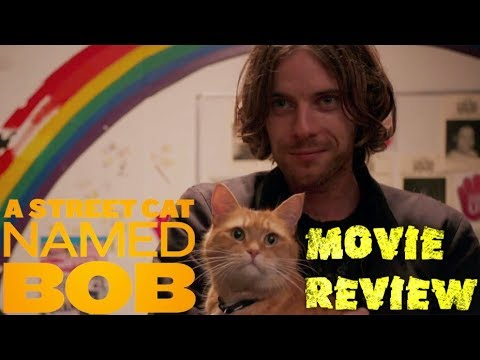 A Street Cat named Bob (movie review)