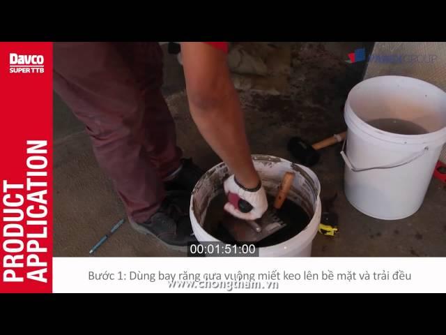 Cách dán gạch-đá không bụi -Keo dán gạch Davco Super TTb