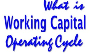 Working Capital Operating Cycle