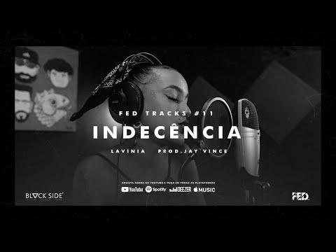Смотреть клип Lavínia - Indecência