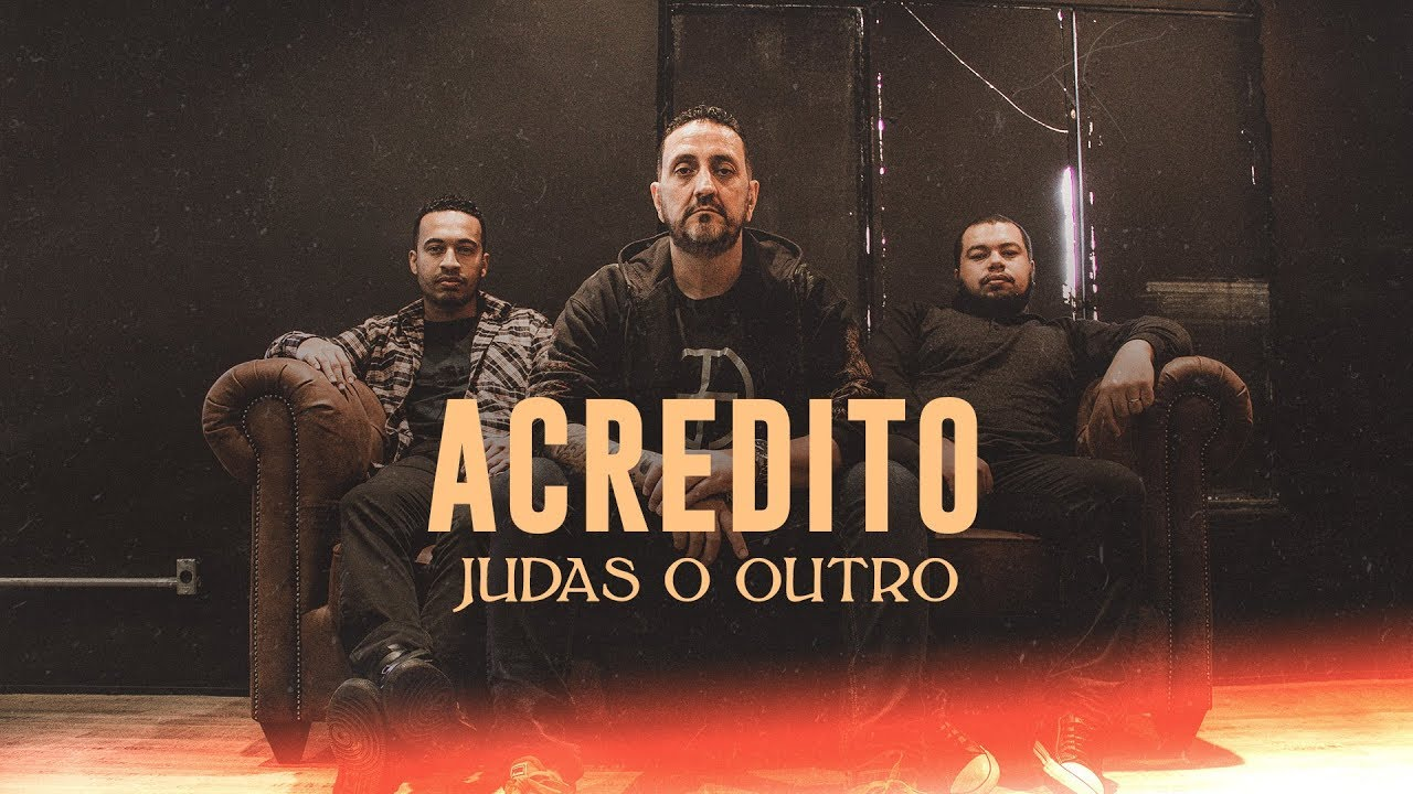 Judas o Outro - Acredito - Lyric Video - YouTube
