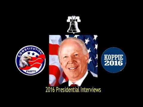 Chad Koppie   2016 Presidential Candidate Interviews