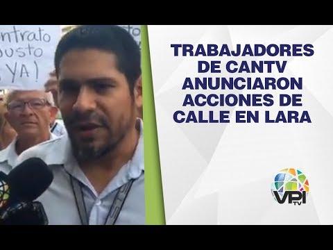 Lara - Trabajadores De Cantv Anunciaron Acciones De Calle En La Entidad - VPItv
