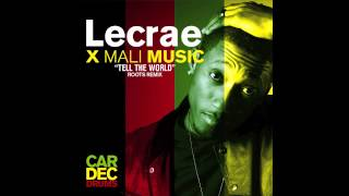 Lecrae x Mali Music - Tell The world (Cardec Drums Roots Remix)