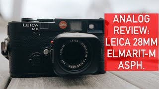 Lens Review: Leica 28mm Elmarit-M ASPH. (+ Zone Focusing and the 28mm Focal Length)