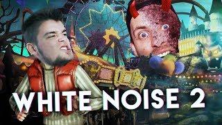 UPIORNE WESOŁE MIASTECZKO! | White Noise 2 [#3] (With: Plaga, Dobrodziej, Kubson)