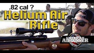 .82 CAL Air Gun and Helium Powered Air Rifles : Airgunner