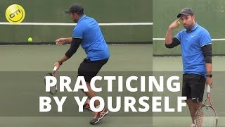 Tennis Tip: Practicing By Yourself
