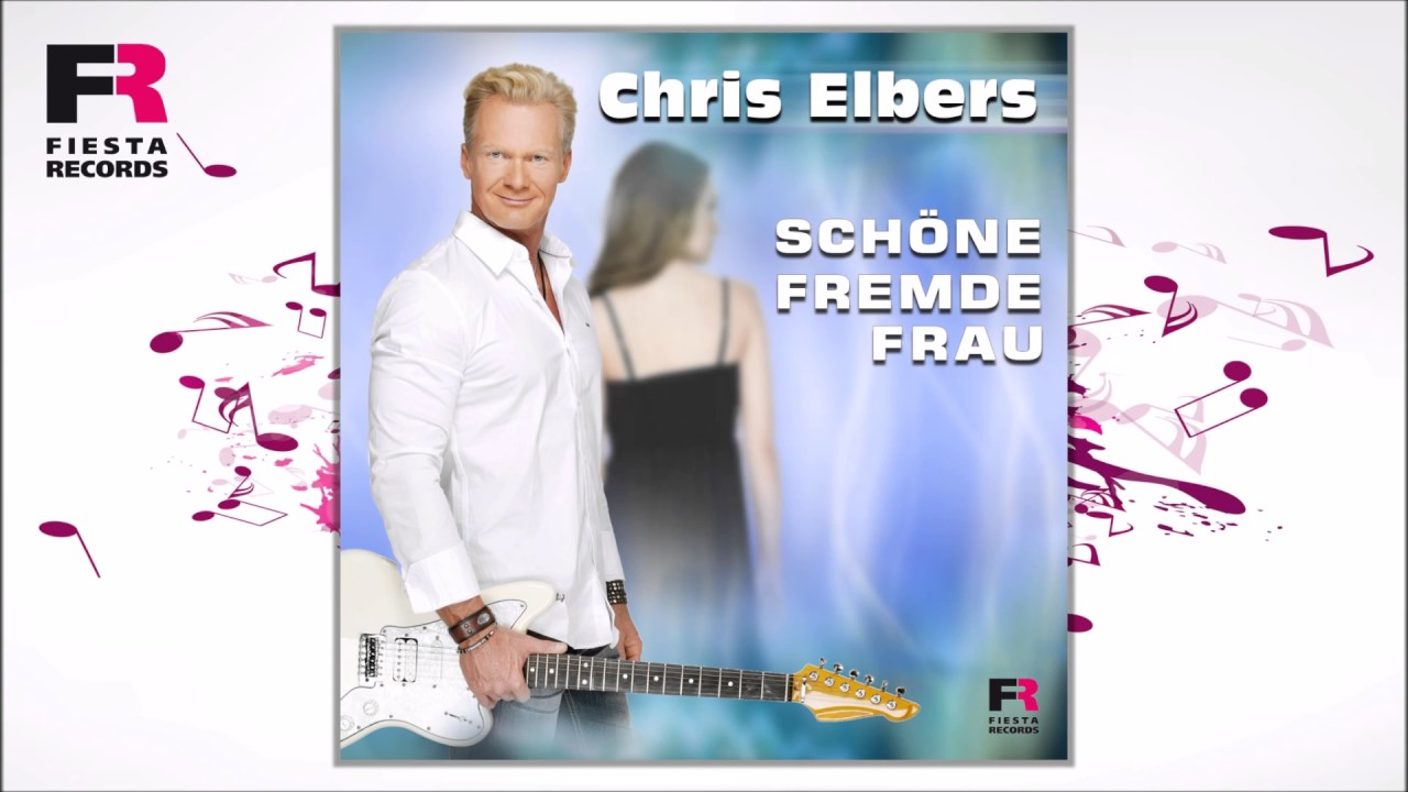 Chris Elbers - Schöne fremde Frau (Hörprobe)