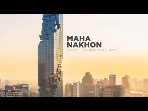 MahaNakhon: Building Thailand's Tallest Tower | The B1M