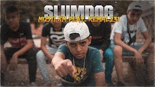 Musti KM ft  Kemal 231 - Slumdog  prod  Epic Beatz  Resimi
