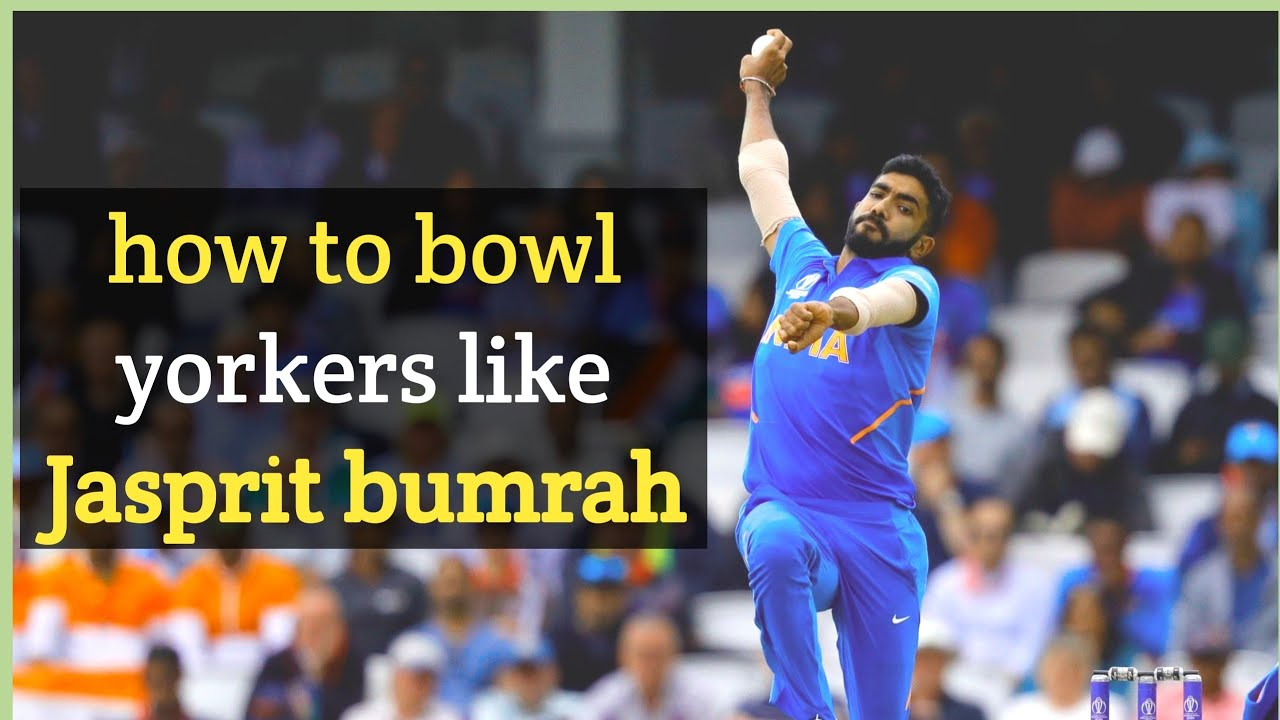 How to bowl yorkers like jasprit bumrah | best fast bowling yorker tips