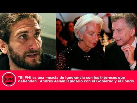 """""""El FMI es una mezcla de ignorancia con los intereses que defienden"""""""