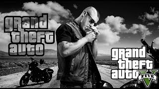 GTA V: SONS OF ANARCHY  (Juice Tribute/Montage)