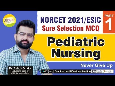 Pediatric Nursing Part-1 (NORCET 2021/ESIC)