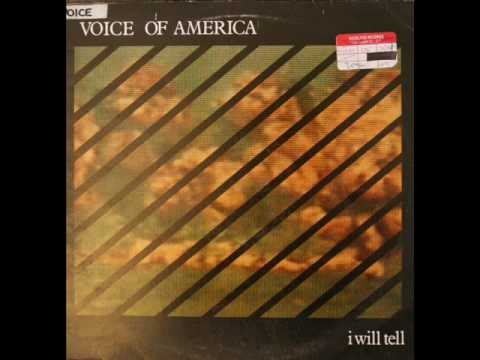 Voice of America - I Will Tell