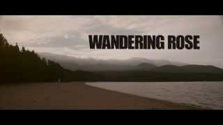 Wandering Rose - Official Trailer. UK Horror Film 2014