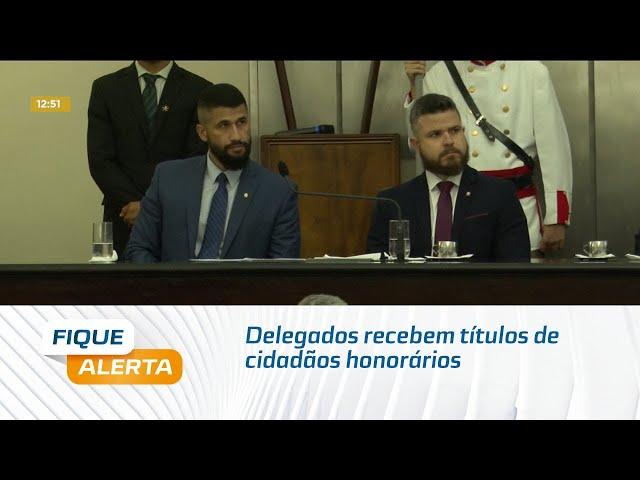 Delegados recebem títulos de cidadãos honorários na Assembleia Legislativa de Alagoas
