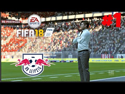 FIFA 18 Manager Career Mode Episode 1 - RB Leipzig!!