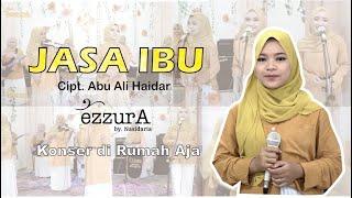 JASA IBU - QASIDAH EZZURA BY NASIDA RIA (Cover Version)