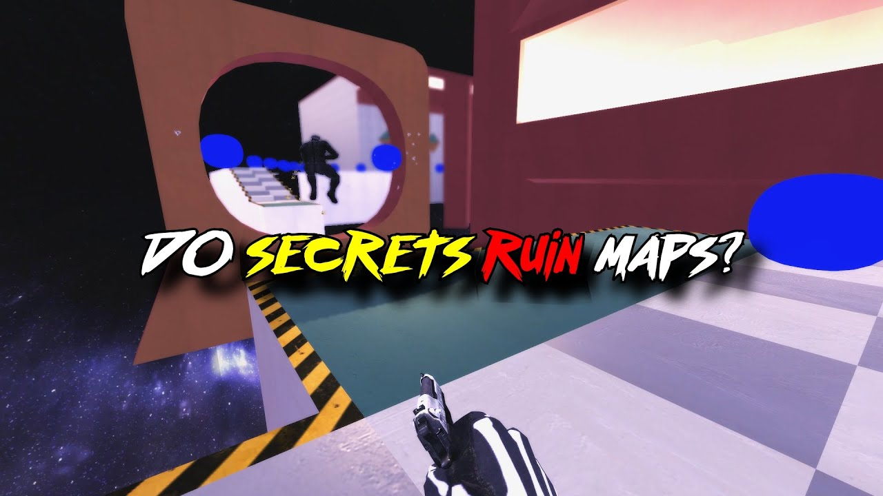 Do secrets RUIN Deathrun maps?