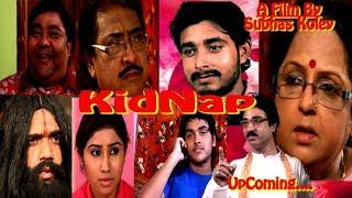 Bengali Movie | কিডন্যাপ | Trailer | 2018 Full HD Video | Director - Subhas Kole | Akanto Apon Group