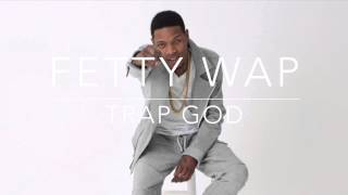 "FETTY WAP x YOUNG THUG x BIG SEAN Type Beat - ""Trap God"" // 2015"