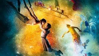 Cirque du Soleil: Сказочный мир. Русский трейлер