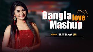 Bangla Love Mashup l Israt Jahan Jui l New Music Video 2020