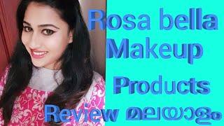 Rosa Bella Makeup Products Review/Malayali  Makeover
