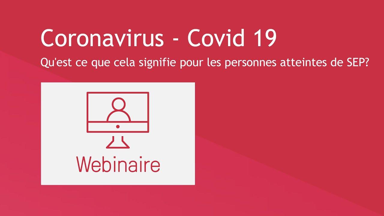 Coronavirus - Covid-19: Qu'est ce que cela signifie pour les personnes atteintes de SEP?