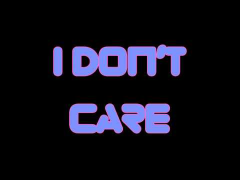 I Don't Care (Instrumental)