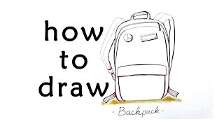 HOW TO DRAW BAG - BACKPACK