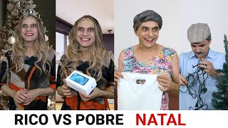 Rico vs Pobre - NATAL