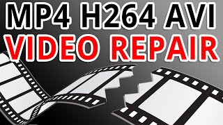 Video Repair Guide - How To Fix MP4 H264 AVI Corrupted Files