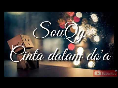 SouQy band - Cinta dalam do'a (cinta ikhlas)