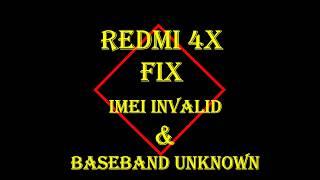Fix Redmi 4X No Signal IMEI Invalid Baseband Unknown