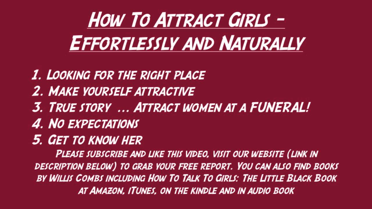 How to attract the girl