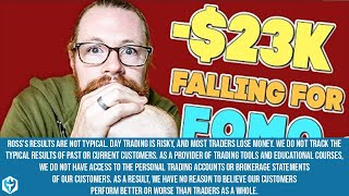Falling For FOMO -$23k | Recap by Ross Cameron