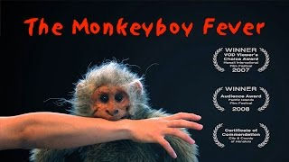"""""""The Monkeyboy Fever"""" - Short Film Directed by Dane Neves"""