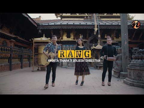 RANG  Nikhita Thapa X Brijesh Shrestha (Official Video)