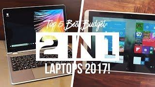 Top 5 Best Budget 2 In 1 Laptops 2017!