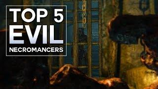Skyrim - Top 5 Evil Necromancers
