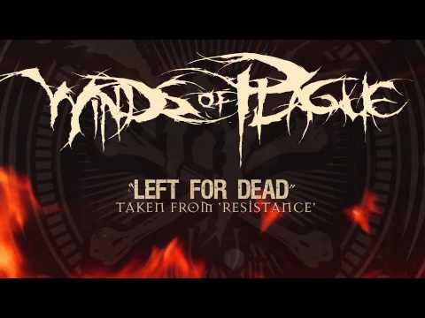 WINDS OF PLAGUE - Left For Dead (ALBUM TRACK)