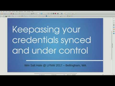 LinuxFest Northwest 2017: Keepassing your credentials synced