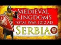 GRAND DUCHY OF SERBIA! Medieval Kingdoms Total War 1212 AD: Serbia Campaign Gameplay