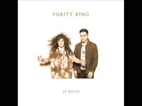 Purity Ring - 25 Bucks (without Danny Brown)
