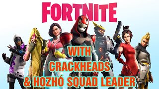 FORTNITE W/ CHUN LI, CRACKHEAD & HOZHÓ SQUAD LEADER