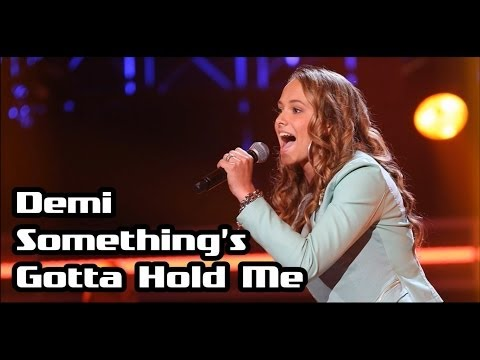 Demi - Something's Gotta Hold Me (The Voice Kids 3: The Blind Auditions)
