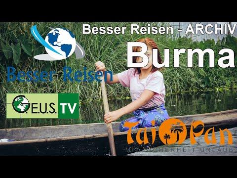 Besser Reisen - Burma - ORF 3
